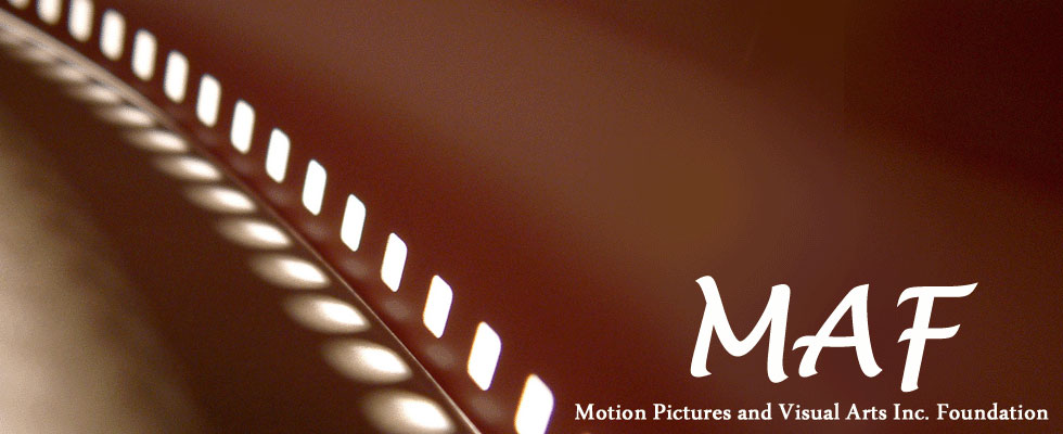 MAF – Motion Picture and Visual Arts Inc. Foundation